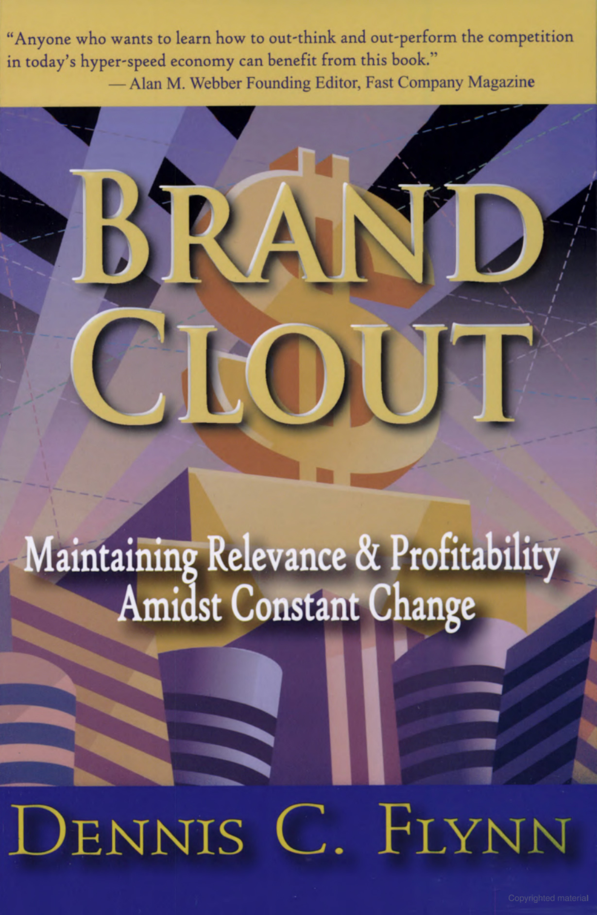 Brand Clout - Maintaining Relevance & Profitability Amidst Constant Change